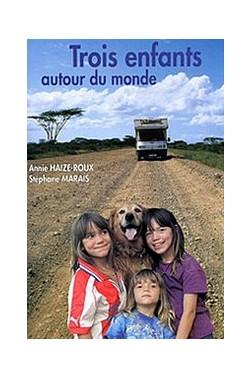 Trois enfants autour du monde