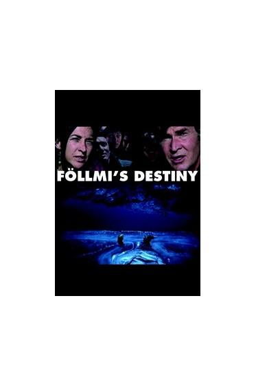 Föllmis' Destiny