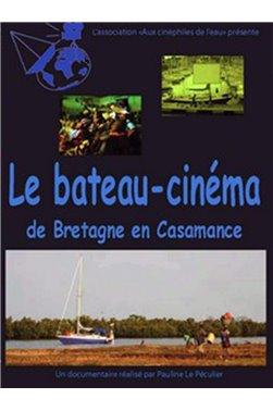 Le bateau-cinéma, de la Bretagne à la Casamance