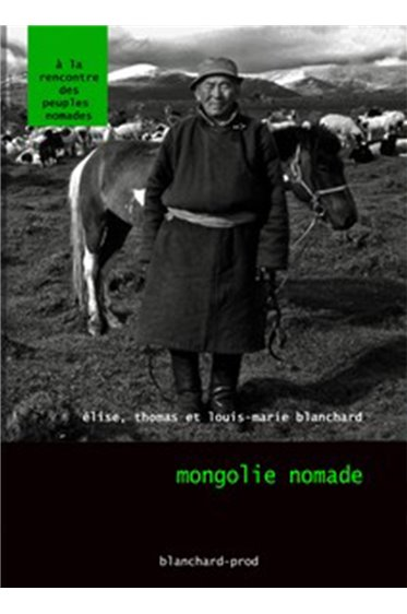 Mongolie nomade