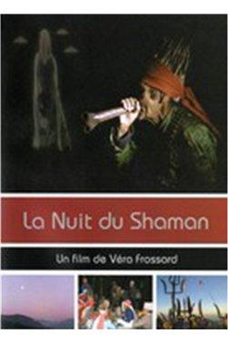 La nuit du shaman