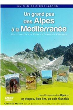 Un grand pas des Alpes à la Méditerranée