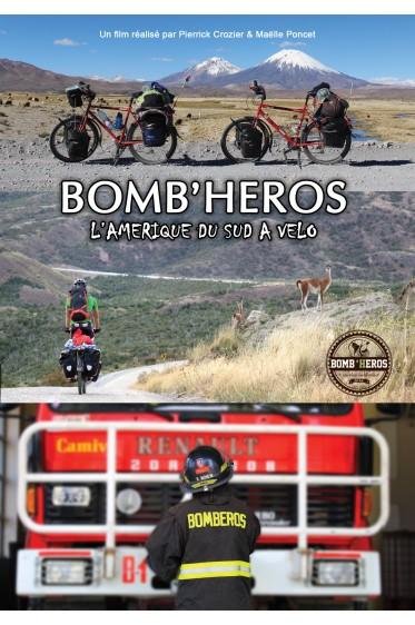 BOMB'HEROS, L'Amérique du Sud à vélo