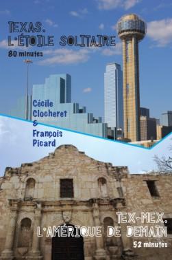 Texas, l'étoile solitaire et Tex-mex, l'amérique de demain