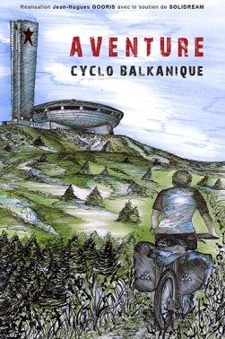 AVENTURE CYCLO BALKANIQUE